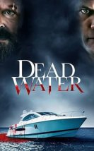 Dead Water Film izle