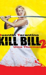 Kill Bill 2 izle