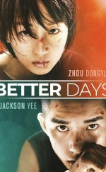 Better Days 2019 Filmi Full Seyret