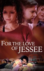 For the Love of Jessee-Seyret
