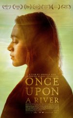 Once Upon a River-Seyret